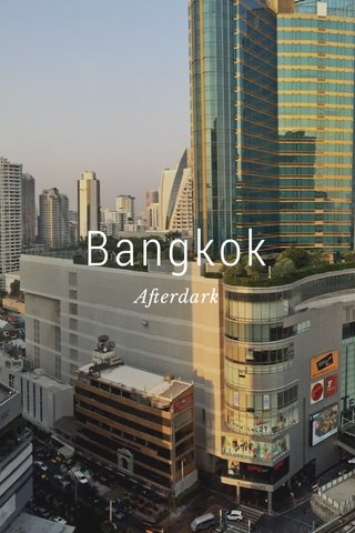 Bangkok Afterdark