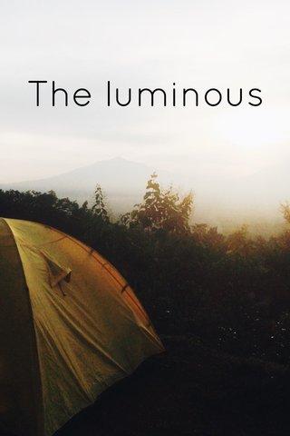 The luminous