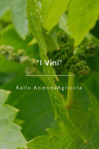 """""""I Vini"""" Rallo AziendaAgricola"""