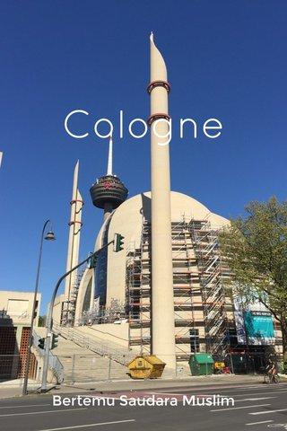 Cologne Bertemu Saudara Muslim