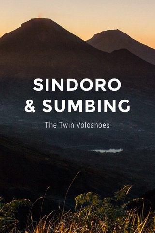 SINDORO & SUMBING The Twin Volcanoes