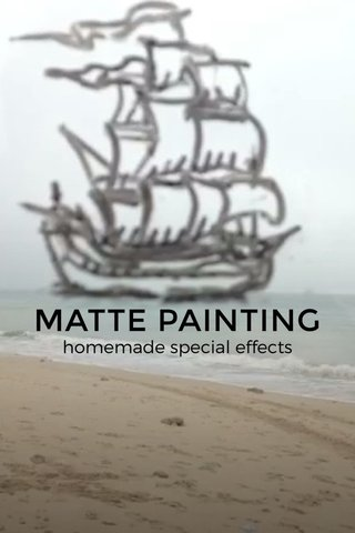 MATTE PAINTING homemade special effects