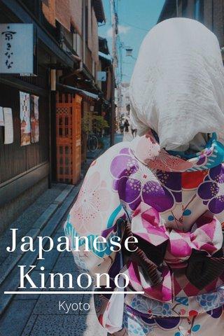 Japanese Kimono Kyoto