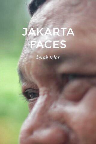 JAKARTA FACES kerak telor