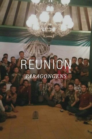 REUNION PARAGONGENS