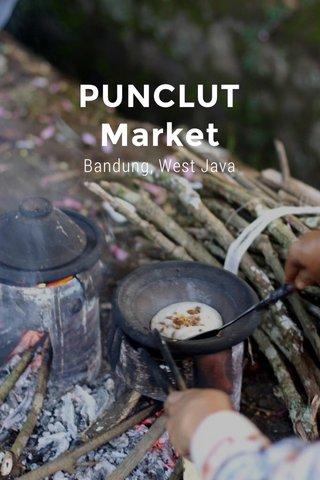 PUNCLUT Market Bandung, West Java