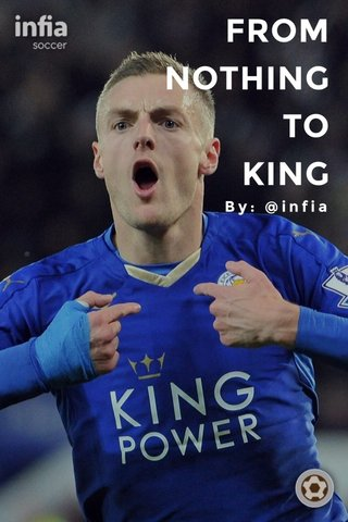 FROM NOTHING TO KING By: @infia