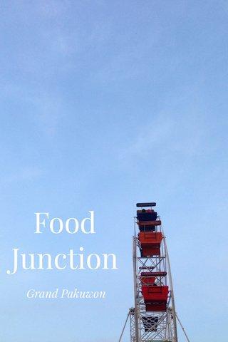 Food Junction Grand Pakuwon