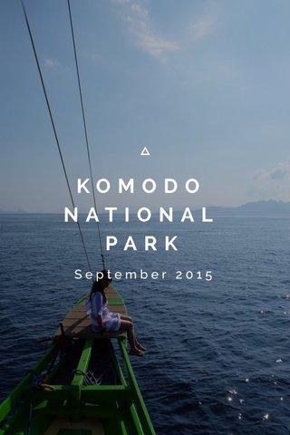 KOMODO NATIONAL PARK September 2015