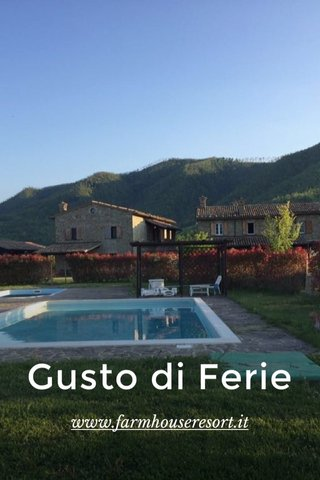 Gusto di Ferie www.farmhouseresort.it