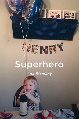 Superhero 2nd Birthday
