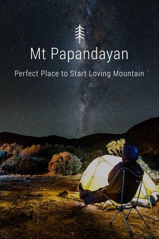 Mt Papandayan Perfect Place to Start Loving Mountain