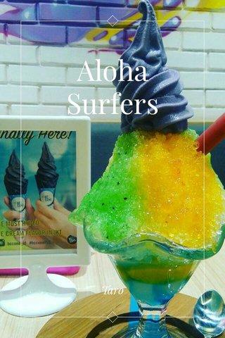 Aloha Surfers Taro