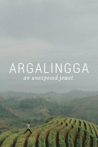 ARGALINGGA an unexposed jewel