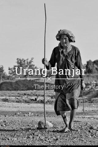 Urang Banjar -The History-