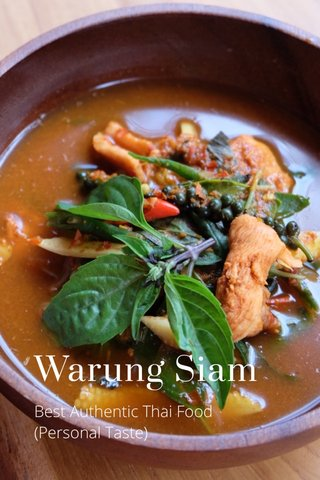 Warung Siam Best Authentic Thai Food (Personal Taste)