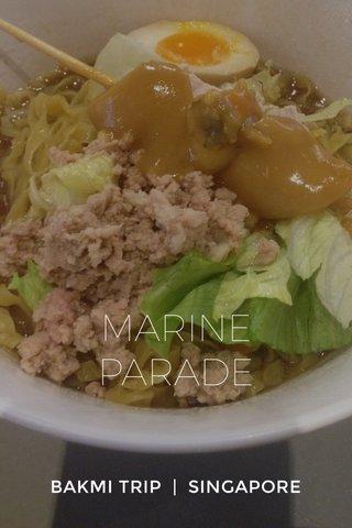 MARINE PARADE BAKMI TRIP | SINGAPORE