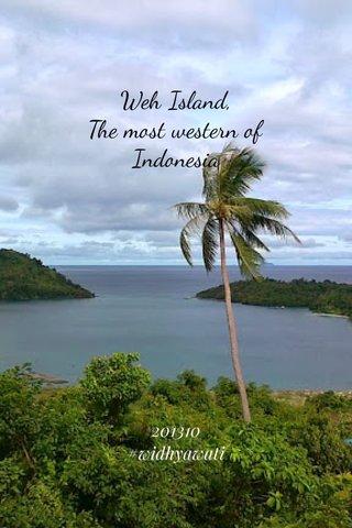 Weh Island, The most western of Indonesia 201310 #widhyawati