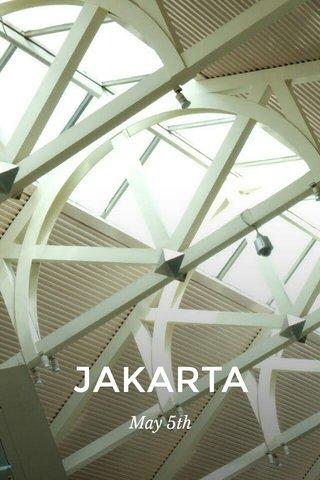 JAKARTA May 5th