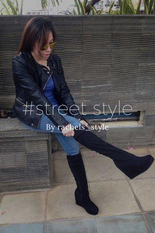 #street style By rachels_style