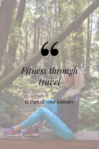 Fitness through travel Is Part of your journey