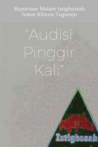 """""""Audisi Pinggir Kali"""" Reportase Malam Istighotsah Jumat Kliwon Tugurejo"""