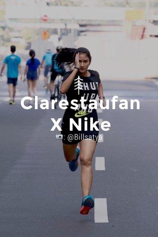 Clarestaufan X Nike 📷: @Billsatya