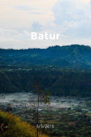 Batur 6/5/2016