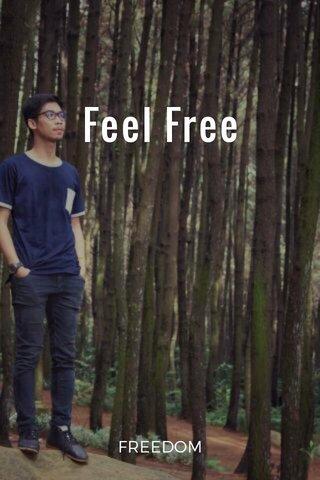 Feel Free FREEDOM