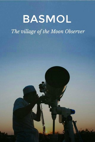 BASMOL The village of the Moon Observer