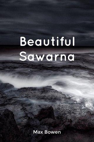 Beautiful Sawarna Max Bowen