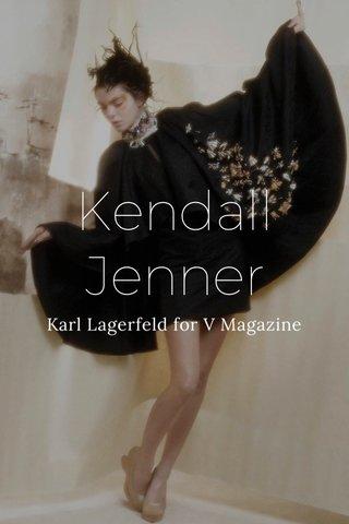 Kendall Jenner Karl Lagerfeld for V Magazine