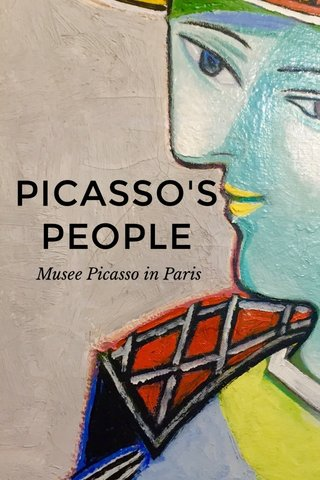 PICASSO'S PEOPLE Musee Picasso in Paris