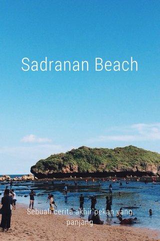 Sadranan Beach Sebuah cerita akhir pekan yang panjang