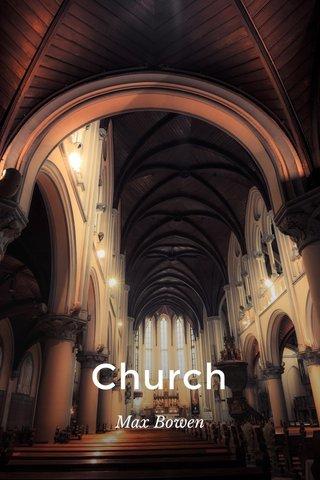 Church Max Bowen