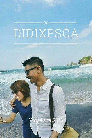 DIDIXPSCA Yogyakarta, 2016