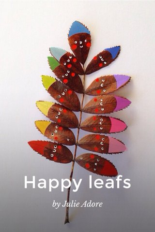 Happy leafs by Julie Adore