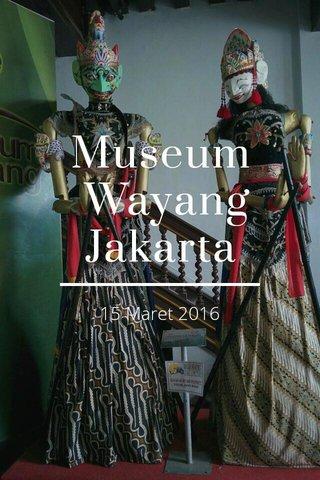 Museum Wayang Jakarta 15 Maret 2016