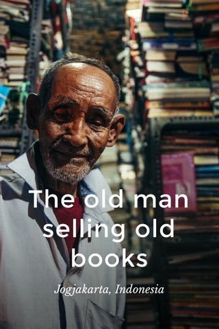 The old man selling old books Jogjakarta, Indonesia