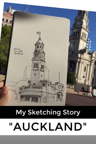 """AUCKLAND"" My Sketching Story"