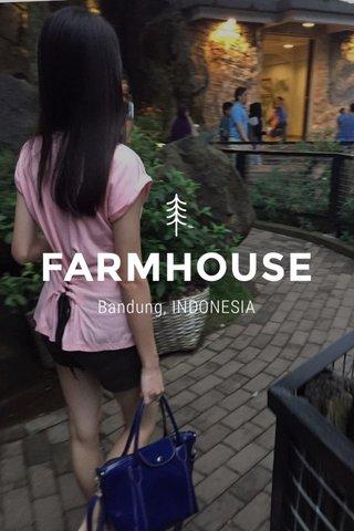 FARMHOUSE Bandung, INDONESIA