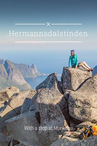 Hermannsdalstinden With a stop at Munkebu