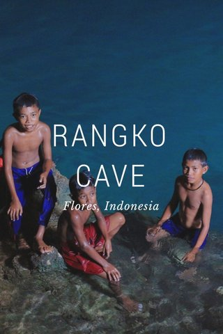 RANGKO CAVE Flores, Indonesia