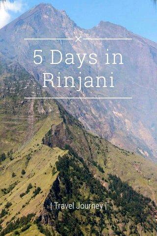 5 Days in Rinjani | Travel Journey |