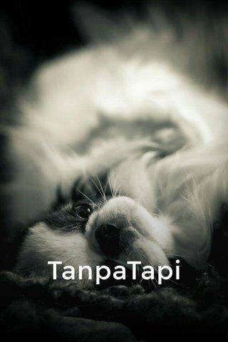 TanpaTapi