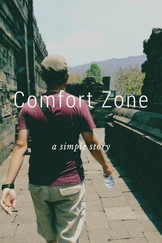 Comfort Zone a simple story