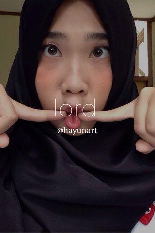 lord @hayunart