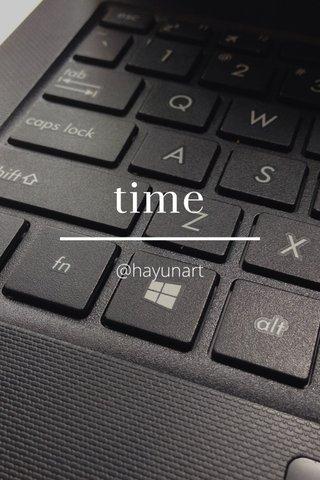 time @hayunart