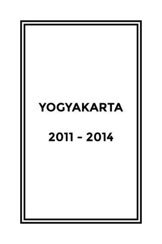 YOGYAKARTA 2011 - 2014
