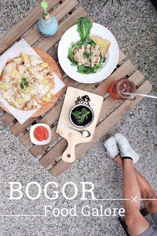 BOGOR Food Galore